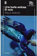 Papel UNA BURLA EXITOSA / EL OCIO (70 ANIVERSARIO)