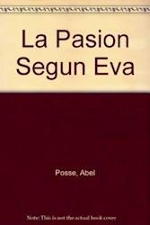 Papel Pasion Segun Eva, La Oferta