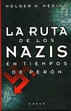 Papel Ruta De Los Nazis En Tiempos De Peron, La