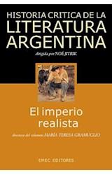 Papel HISTORIA CRITICA DE LA LITERATURA ARGENTINA IMPERIO REALISTA