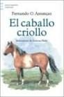 Papel Caballo Criollo, El
