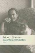 Papel Cuentos Completos Blaisten Isidoro