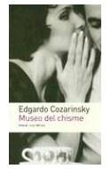 Papel MUSEO DEL CHISME (COLECCION CRUZ DEL SUR) (RUSTICA)