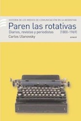 Papel Paren Las Rotativas I 1920 - 1969