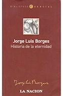 Papel HISTORIA DE LA ETERNIDAD (BIBLIOTECA ESENCIAL)