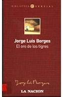 Papel ORO DE LOS TIGRES (BIBLIOTECA ESENCIAL)
