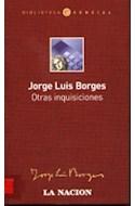 Papel OTRAS INQUISICIONES (BIBLIOTECA ESENCIAL)
