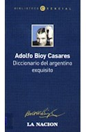 Papel DICCIONARIO DEL ARGENTINO EXQUISITO (BIBLIOTECA ESENCIAL)
