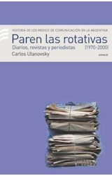 Papel PAREN LAS ROTATIVAS II 1970-2000