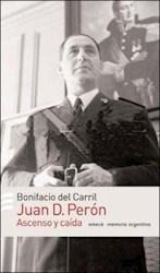 Papel Juan D. Peron Ascenso Y Caida