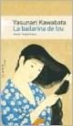 Papel Bailarina De Izu, La
