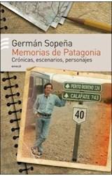 Papel MEMORIAS DE PATAGONIA (CRONICAS ESCENARIOS PERSONAJES)