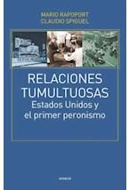 Papel RELACIONES TUMULTUOSAS ESTADOS UNIDOS Y EL PRIMER PERONISMO