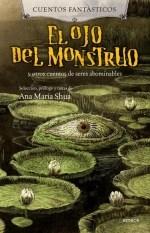 Papel El Ojo Del Monstruo Y Otros Cuentos De Seres Abomi