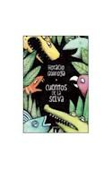 Papel CUENTOS DE LA SELVA (+7 AÑOS) (RUSTICA)