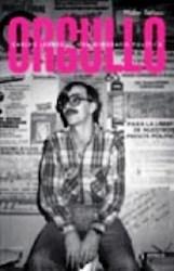 Papel Orgullo - Carlos Jauregui Una Biografia