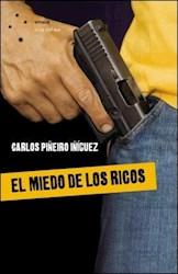 Libro El Miedo De Los Ricos