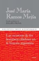 Libro Las Neurosis De Los Hombres Celebres En La Historia Argentina