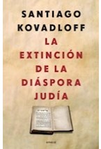 Papel LA EXTINCION DE LA DIASPORA JUDIA