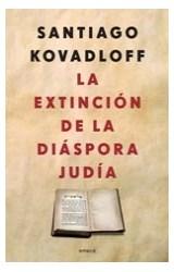 Papel EXTINCION DE LA DIASPORA JUDIA (RUSTICA)