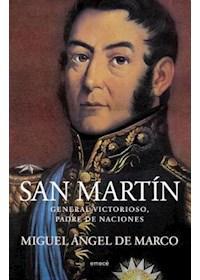 Papel San Martín. General Victorioso, Padre De Naciones