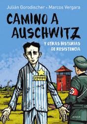 Papel Camino A Auschwitz Y Otras Historias De Resistencia