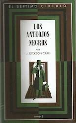 Papel Anteojos Negros, Los
