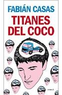 Papel TITANES DEL COCO (COLECCION CRUZ DEL SUR) (RUSTICA)