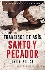 Papel FRANCISCO DE ASIS, SANTO Y PECADOR