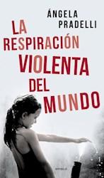 Papel Respiracion Violenta Del Mundo, La