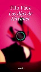 Libro Los Dias De Kirchener