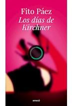 Papel LOS DIAS DE KIRCHNER