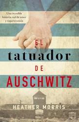Libro El Tatuador De Auschwitz
