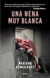 Libro Una Nena Muy Blanca