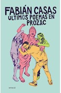 Papel ULTIMOS POEMAS EN PROZAC (COLECCION CRUZ DEL SUR)