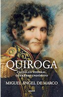 Papel QUIROGA CAUDILLO FEDERAL GUERRERO INDOMITO