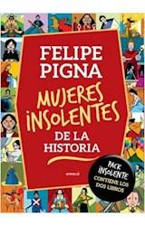 Papel MUJERES INSOLENTES DE LA HISTORIA. TOMOS 1 Y 2