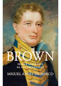 Papel Brown - Primer Almirante De Los Argentinos