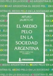 Papel Medio Pelo En La Sociedad Argentina, El