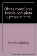 Papel OBRAS COMPLETAS (PIZARNIK ALEJANDRA) (POESIA COMPLETA)