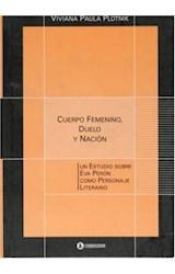 Papel CUERPO FEMENINO, DUELO Y NACION EVA PERON COMO PERSONAJE LIT