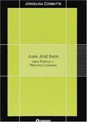 Papel Juan Jose Saer Arte Poetica Y Prac. Literar
