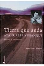 Papel TIERRA QUE ANDA ATAHUALPA YUPANQUI HISTORIA DE UN TROVADOR
