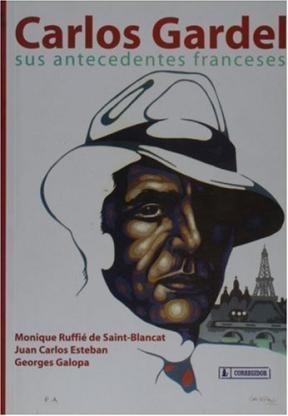 Papel Carlos Gardel: Sus Antecedentes Franceses
