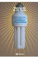Papel IDEAS PARA UNA NUEVA ETAPA EN LA POLITICA ARGENTINA