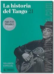 Libro 21. Siglo Xxi  Decada 1 Segunda Parte La Historia Del Tango
