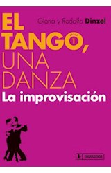 Papel EL TANGO, UNA DANZA LA IMPROVISACION