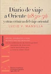 Libro Diario De Viaje A Oriente ( 1850 - 1851 )