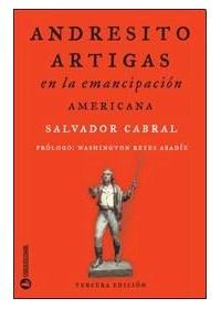 Papel Andresito Artigas - En La Emancipacion Americana