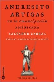 Papel Andresito Artigas En La Emancipacion Americana